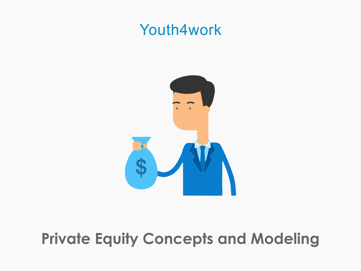 Private Equity Concepts and Modeling