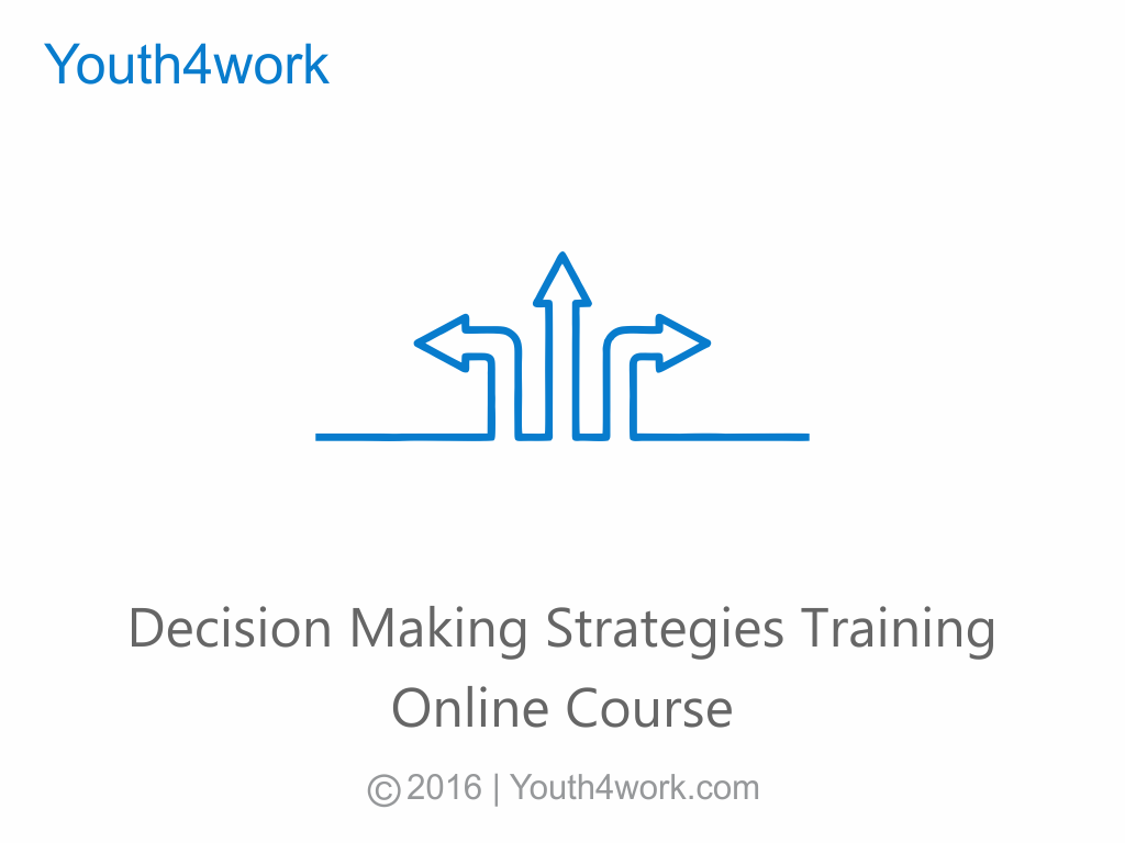 Decision Making Strategies