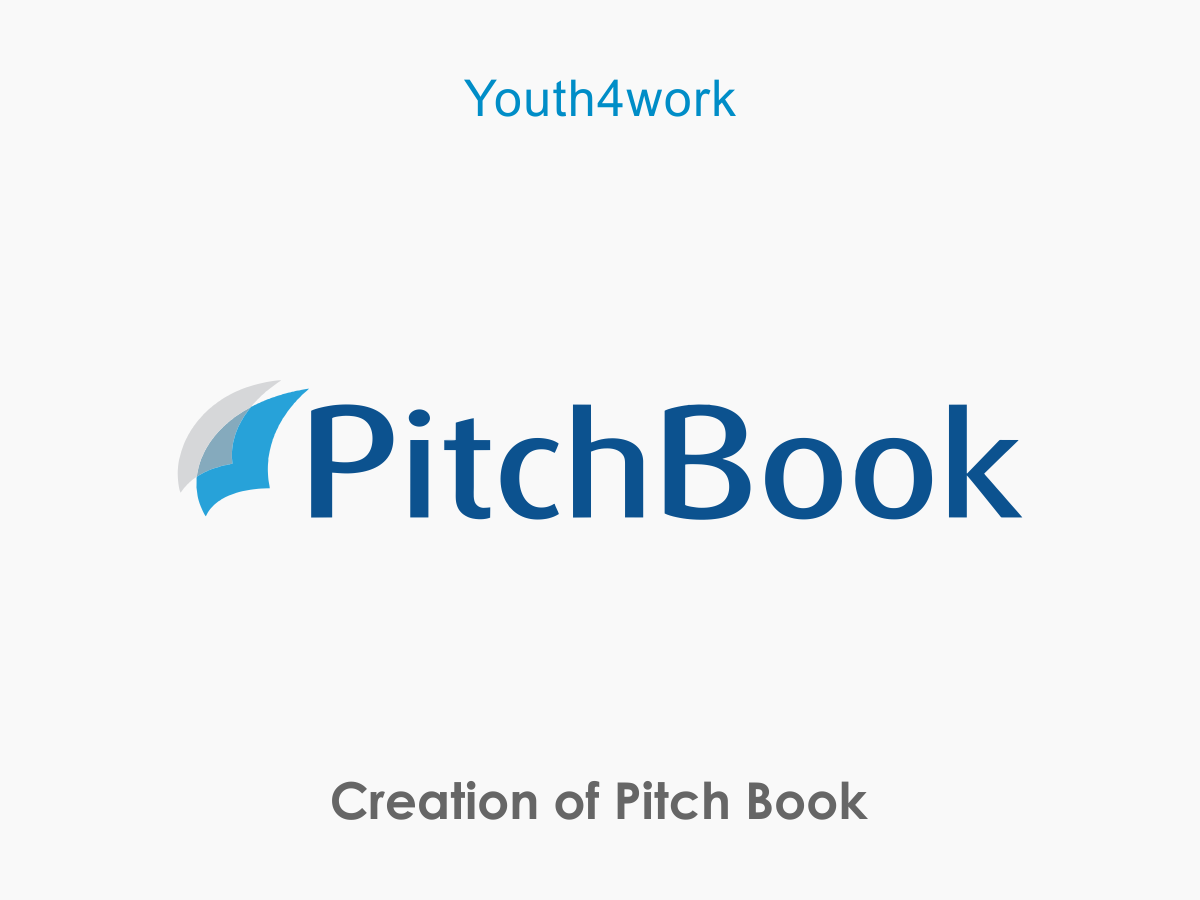 Creation of Pitch Book