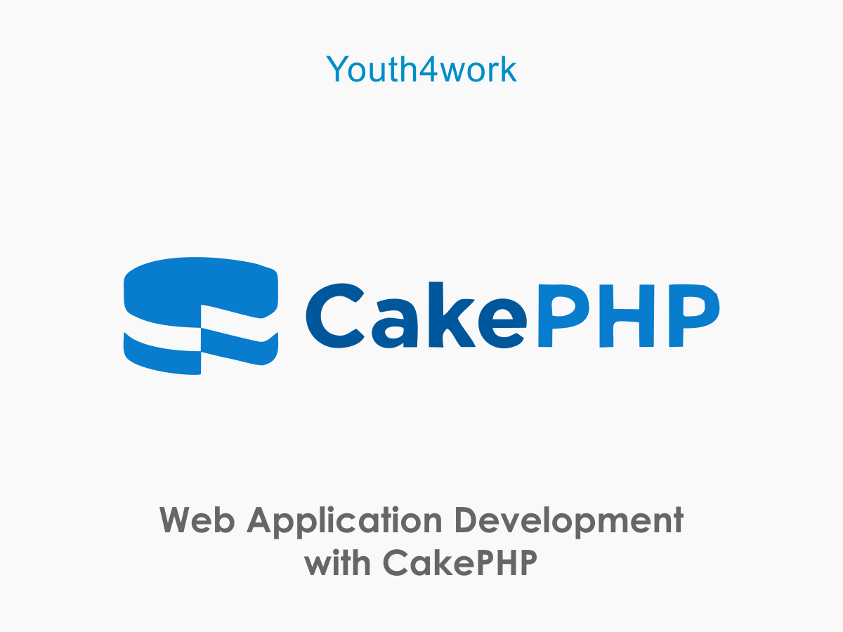 Web Application Development with CakePHP