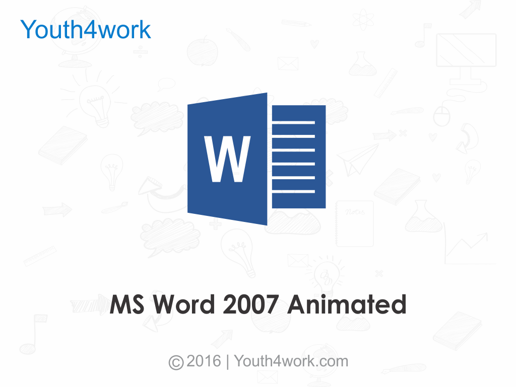 MS Word 2007 Animated