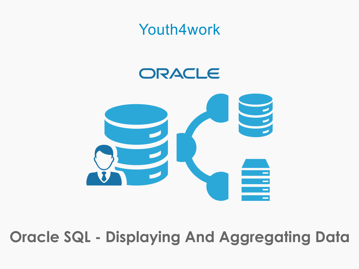 Oracle SQL - Displaying and Aggregating Data