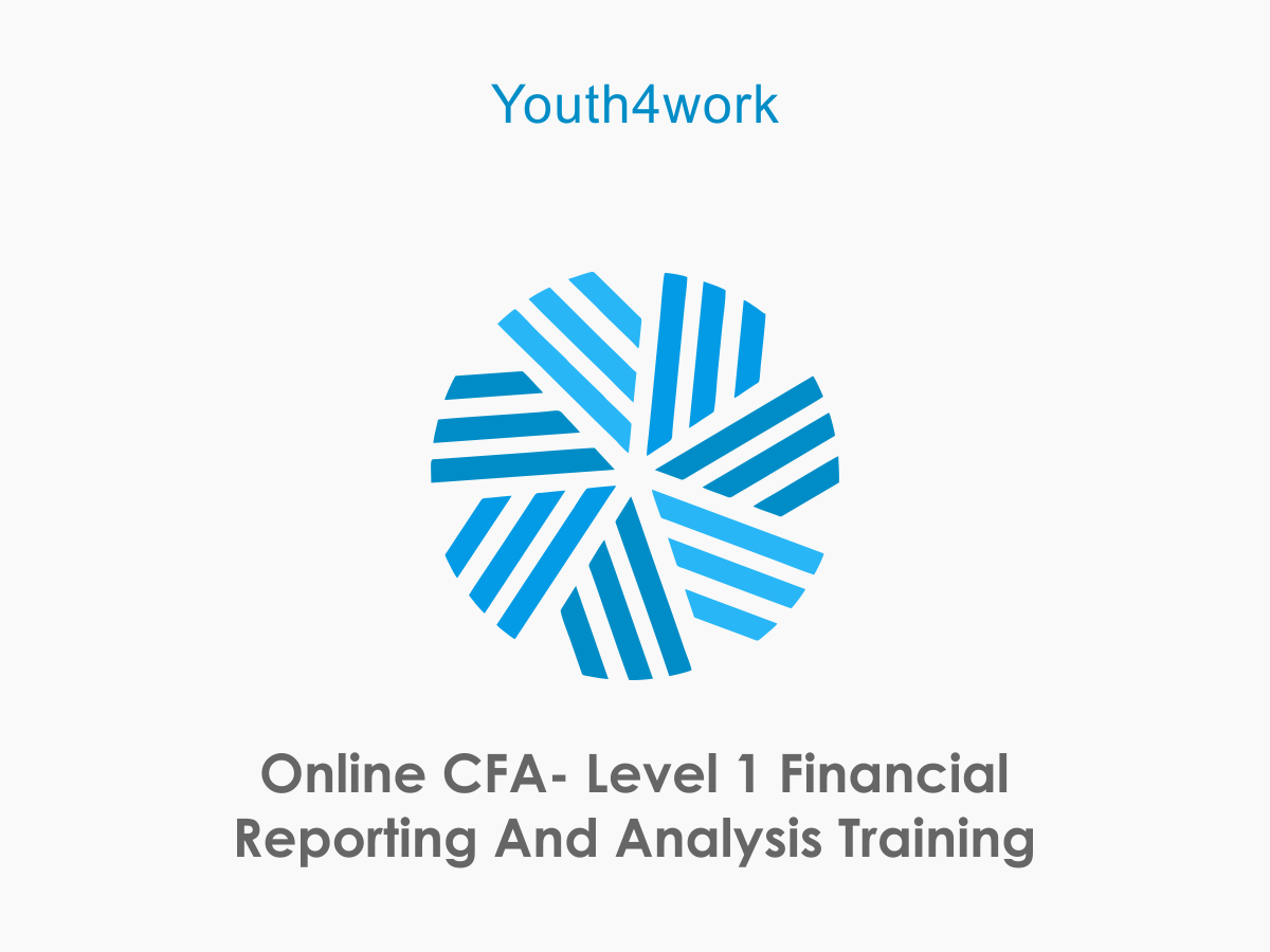 CFA - Level 1 Financial Reporting and Analysis Training