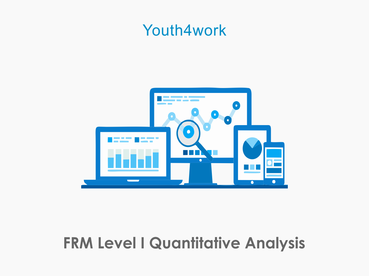 FRM Level I Quantitative Analysis