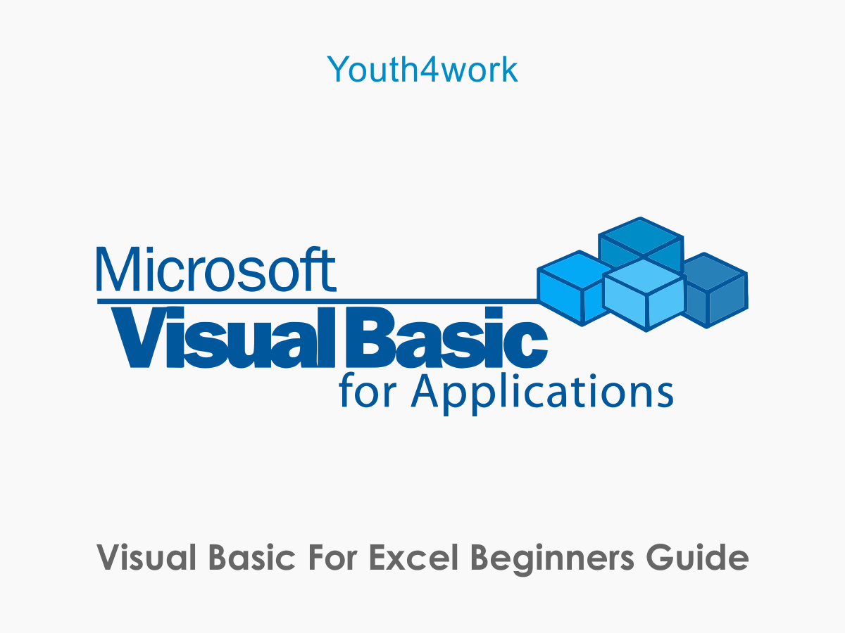 Visual Basic For Excel - Beginners Guide