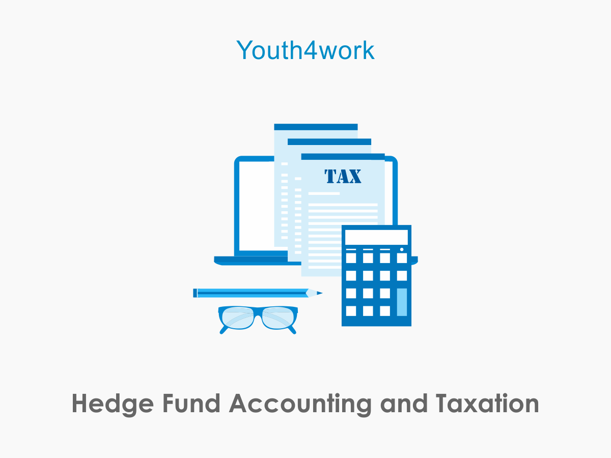 Hedge Fund Accounting and Taxation
