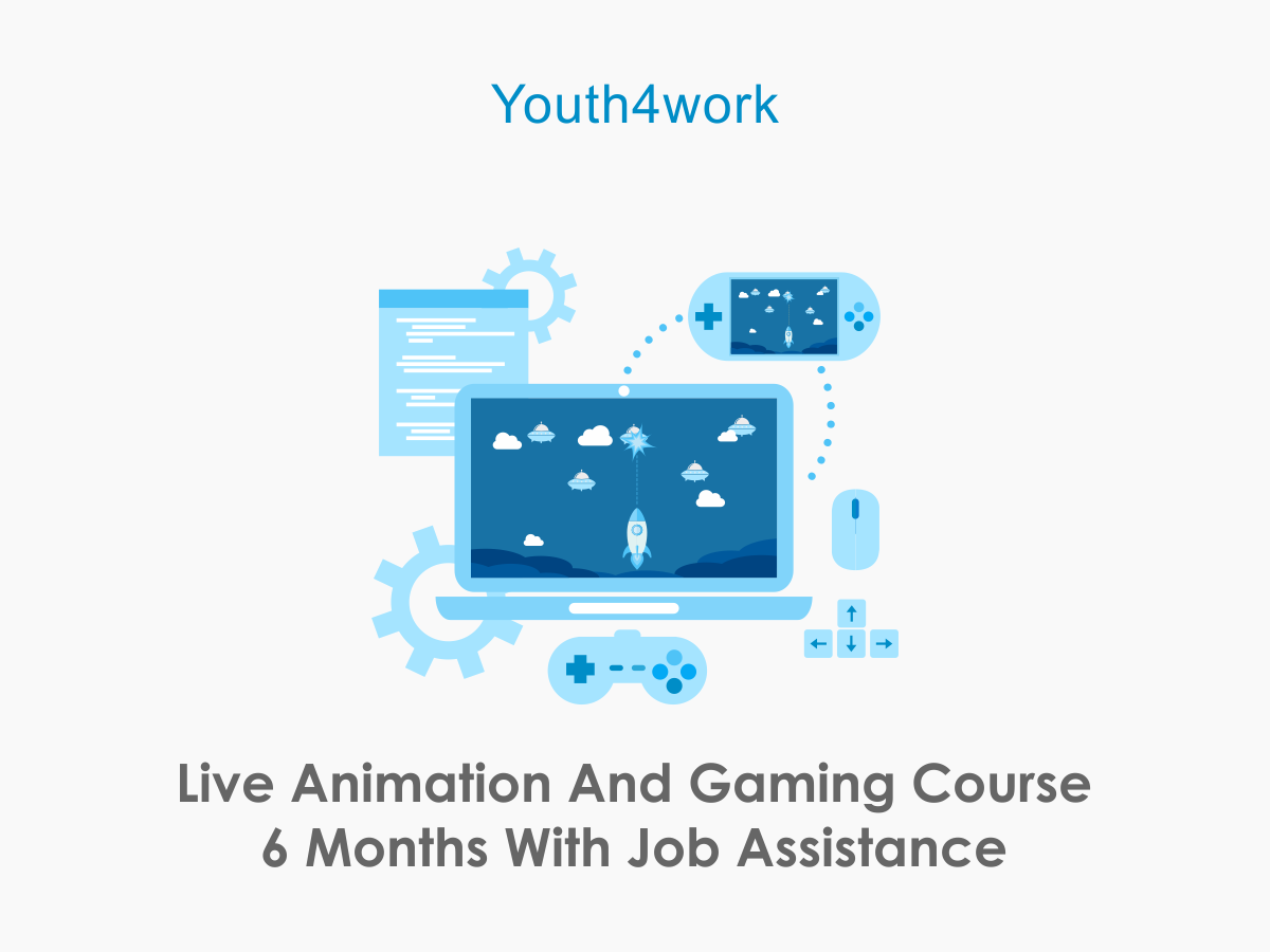 Live Animation and Gaming course 6 months With Job Assistance.