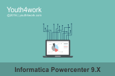 Informatica Powercenter 9.X