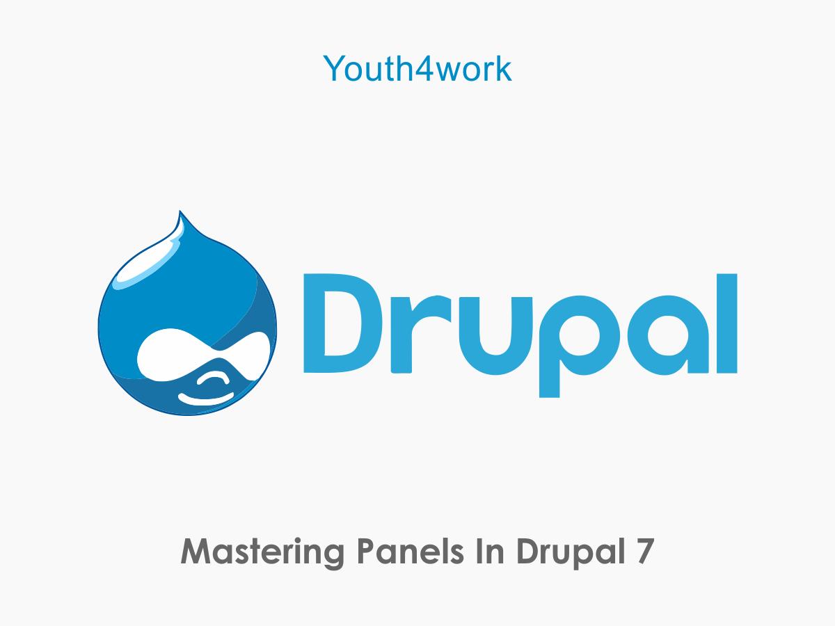 Mastering Panels in Drupal 7