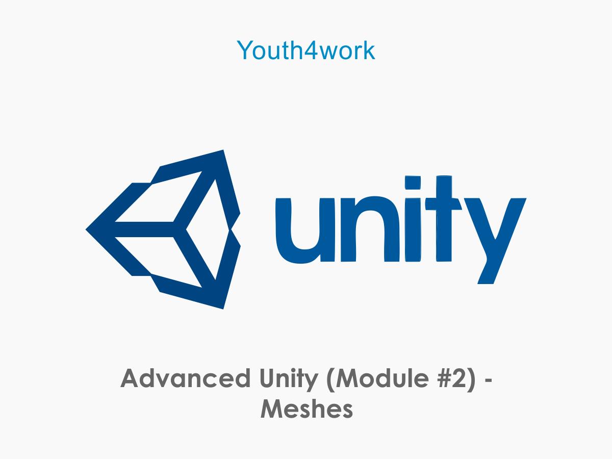 Unity Module 2- Advanced