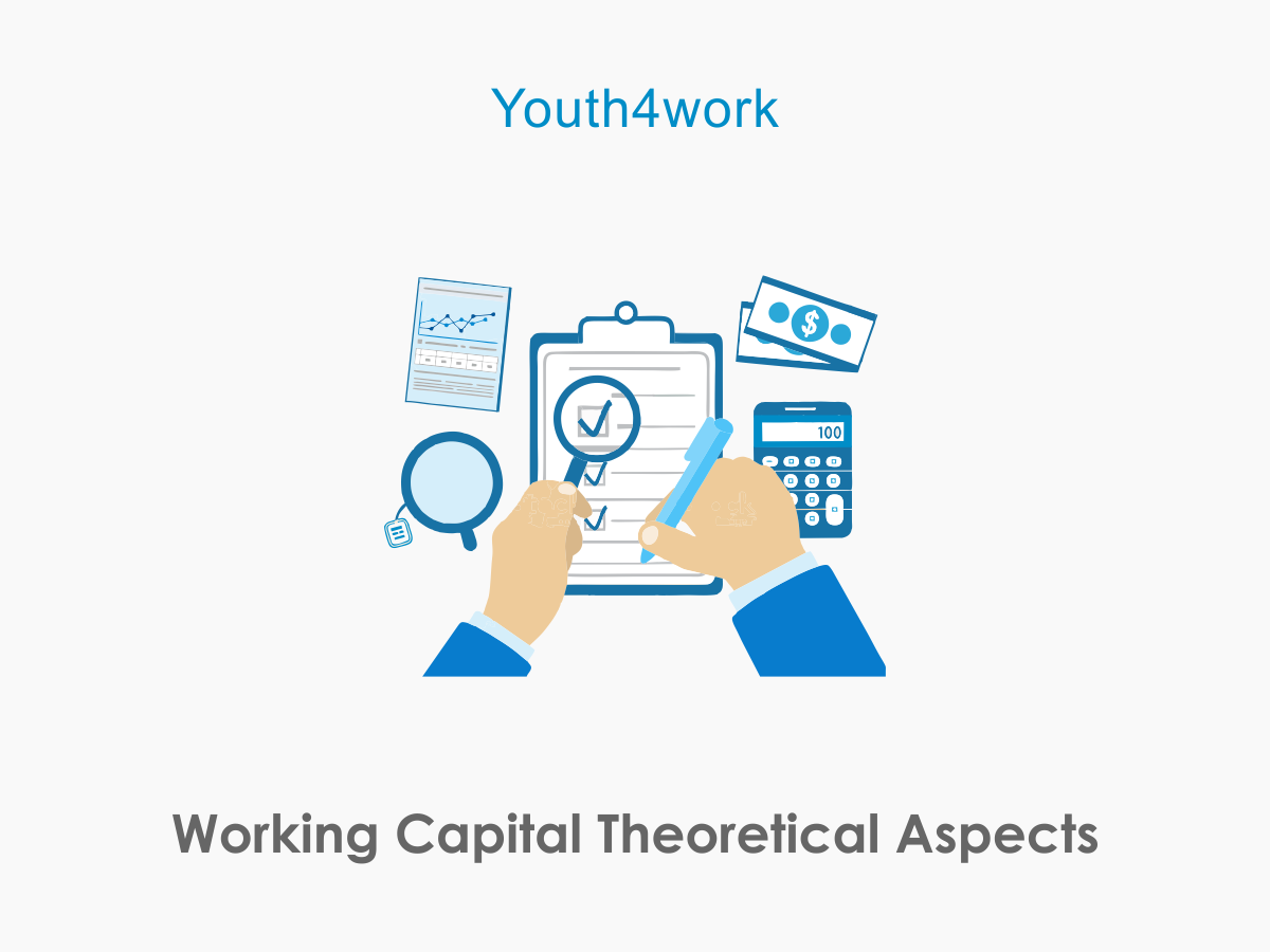 Working Capital Theoretical Aspects