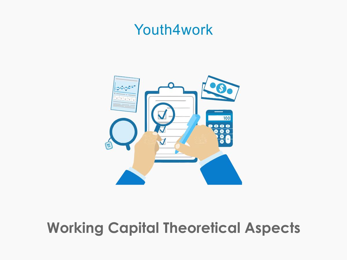 Working Capital Theoretical Aspects