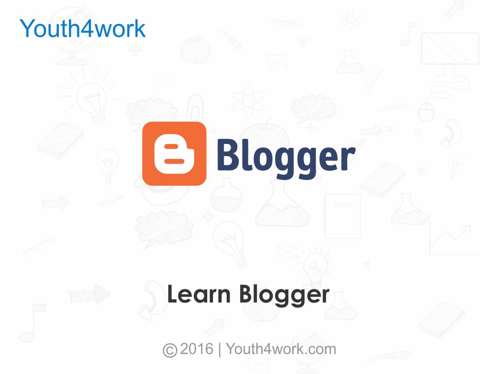 Learn Blogger