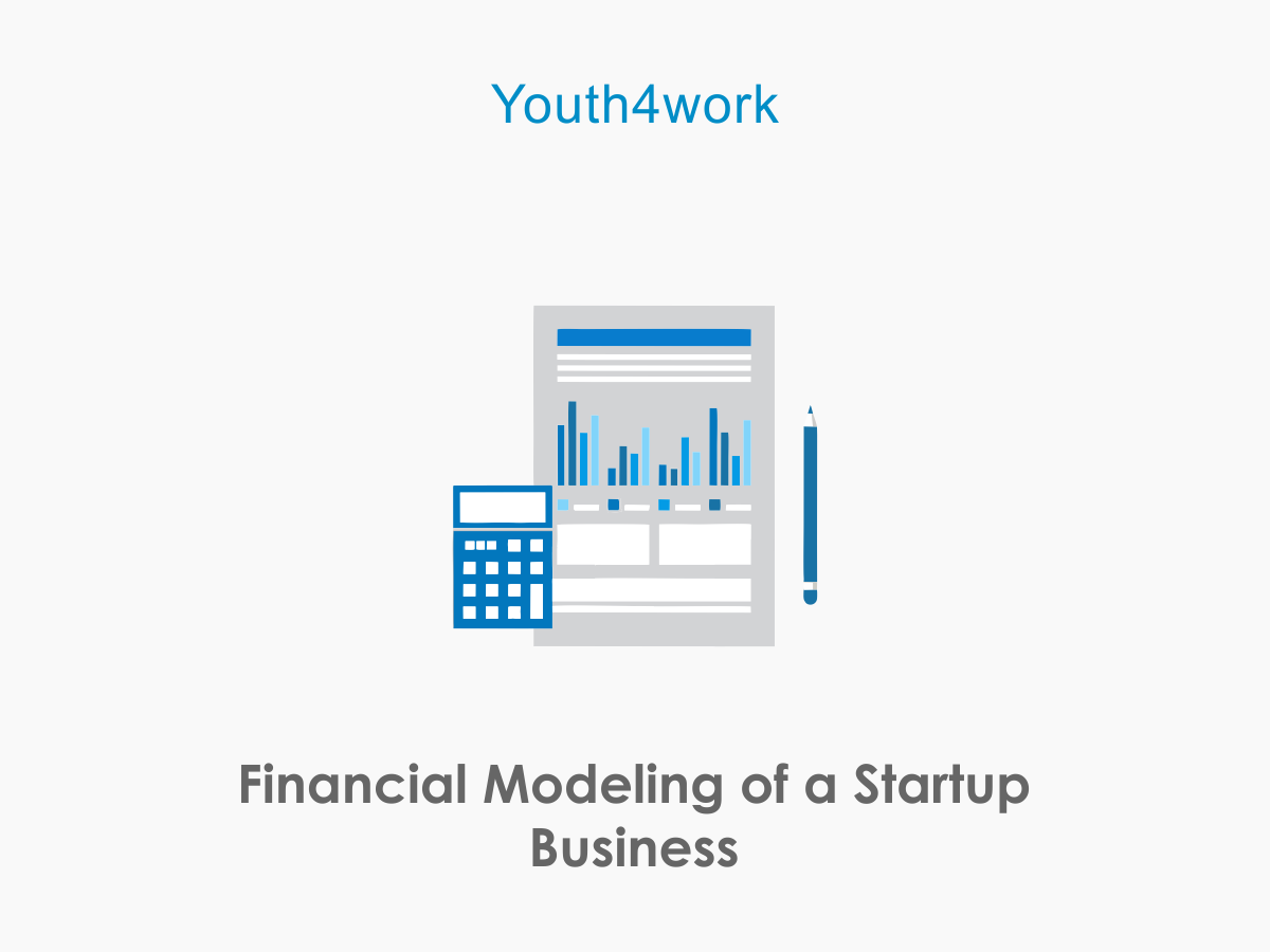 Financial Modeling of a Startup Business