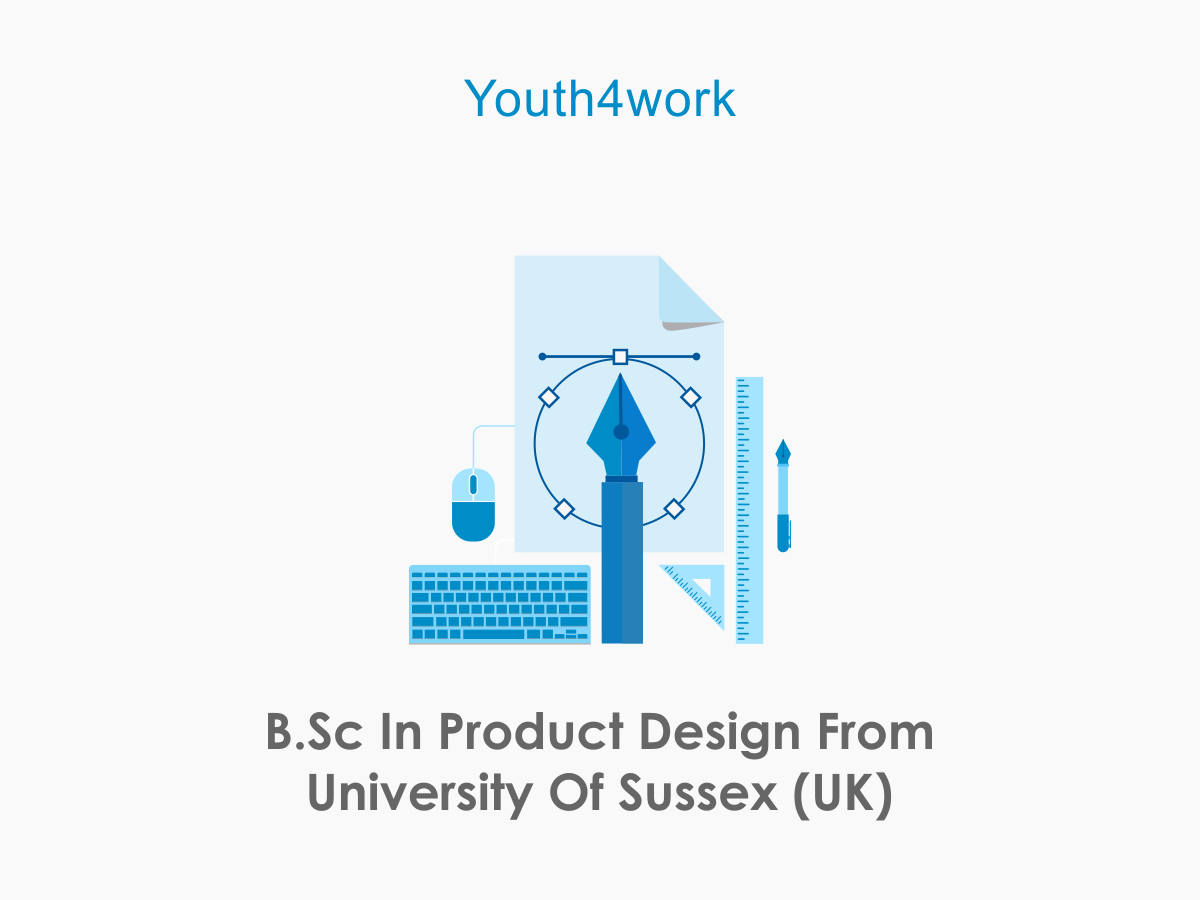 B.Sc in Product Design from University of sussex (UK)