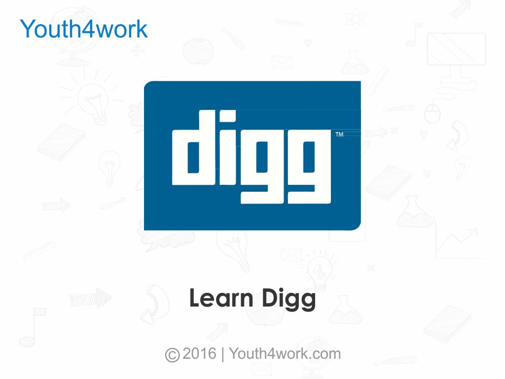 Learn Digg