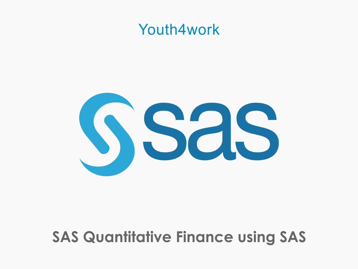 SAS Quantitative Finance using SAS