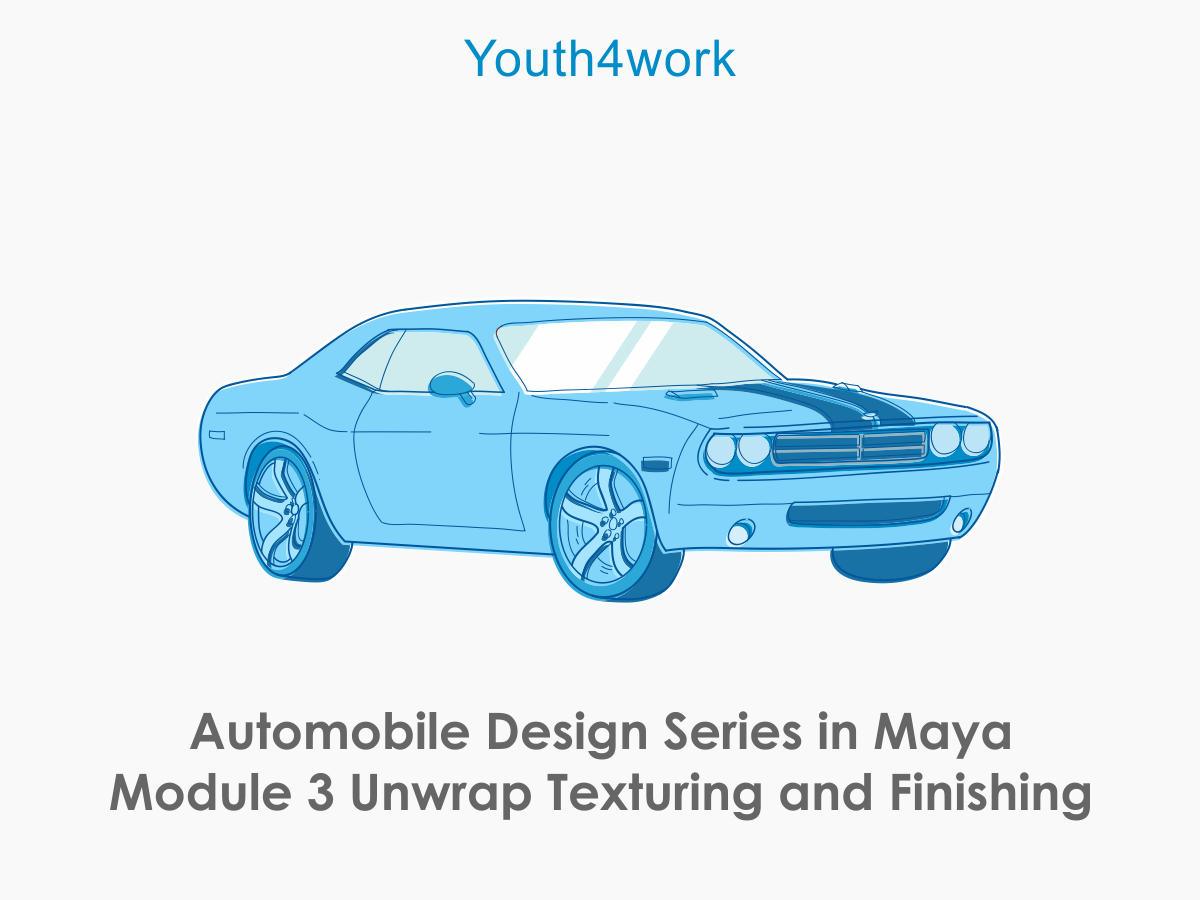 Automobile Design Series in Maya Module 3 Unwrap Texturing and Finishing