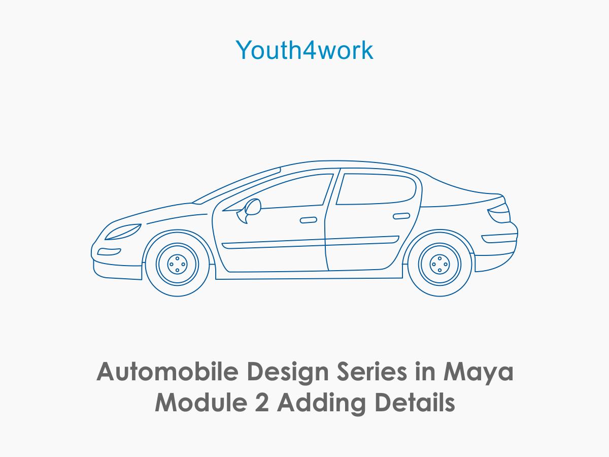 Automobile Design Series in Maya Module 2