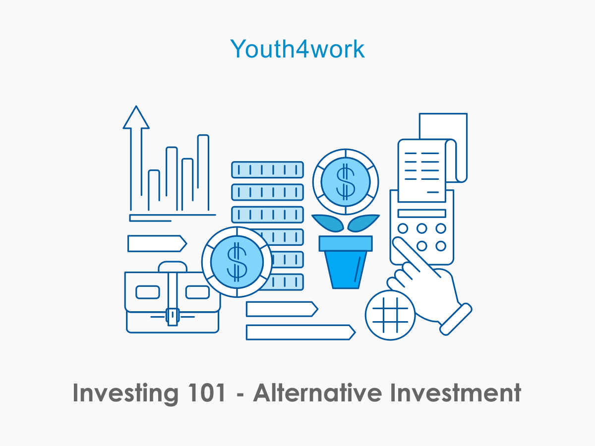 Investing 101 - Alternative Investment