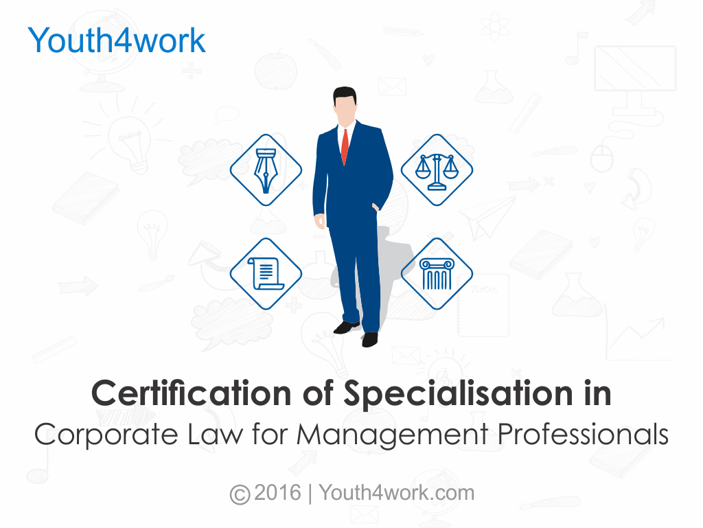 Certification of Specialisation in Corporate Law for Management Professionals