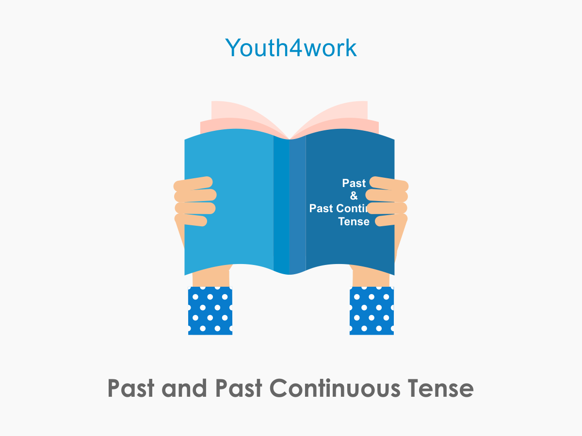 Past and Past Continuous Tense