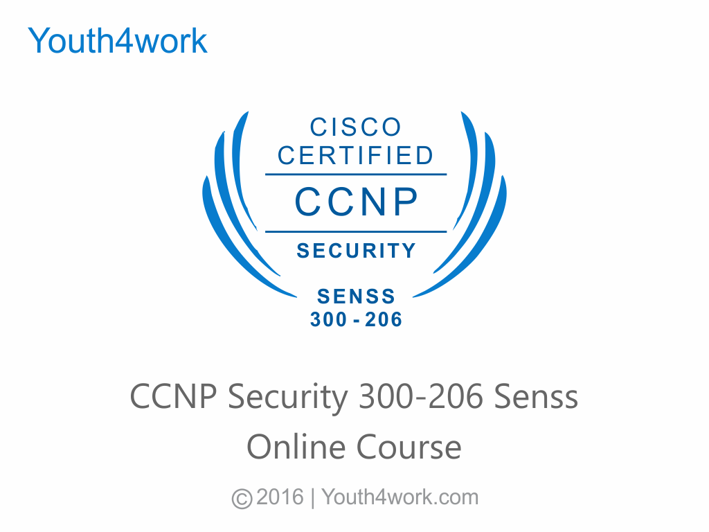 CCNP Security 300-206_senss Online Course