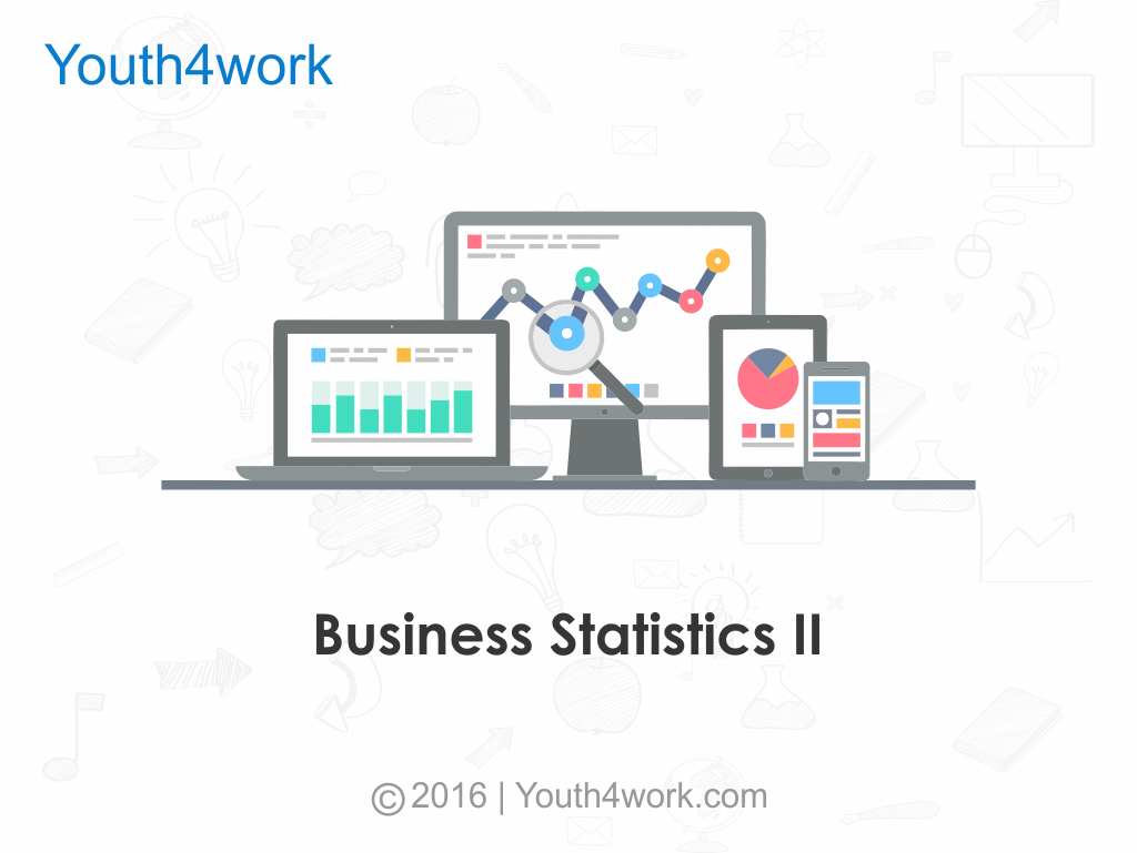 Business Statistics II