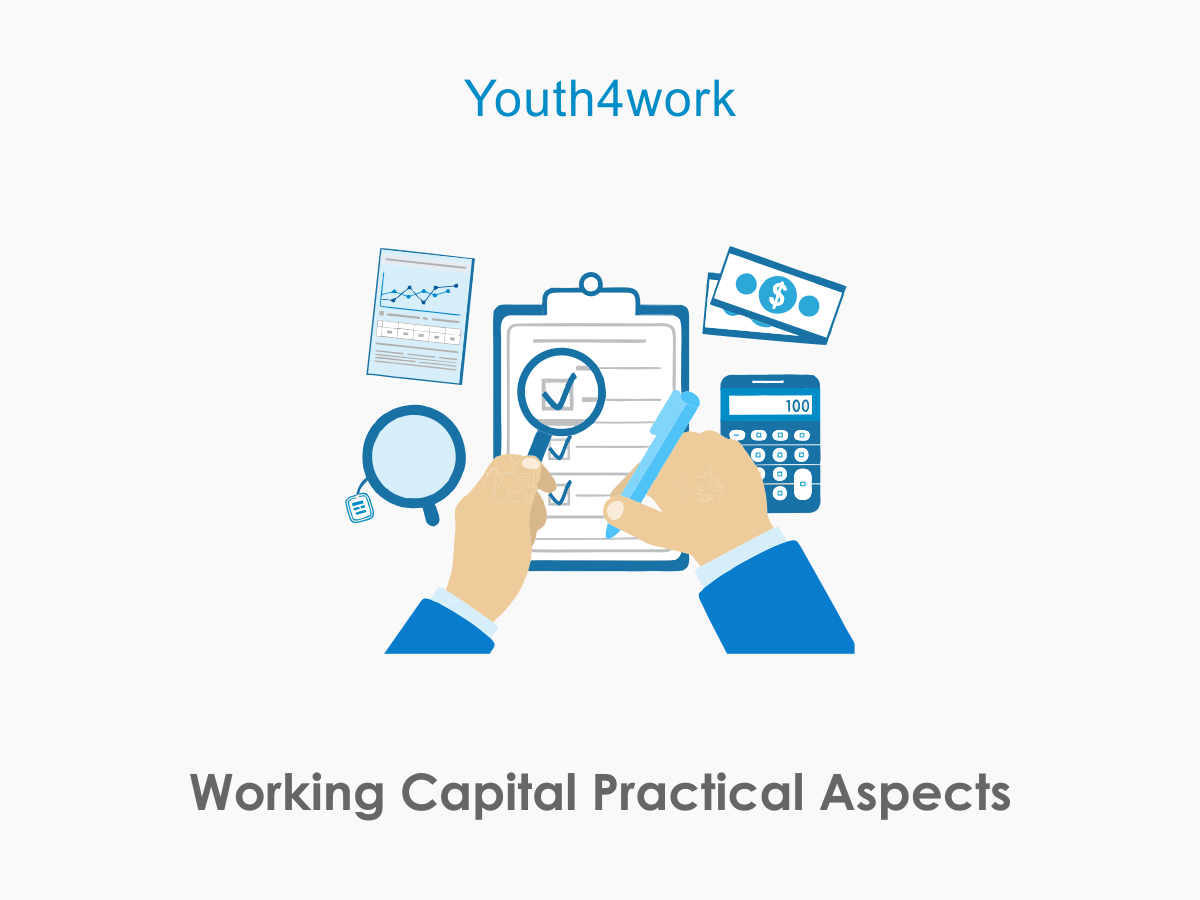 Working Capital Practical Aspects