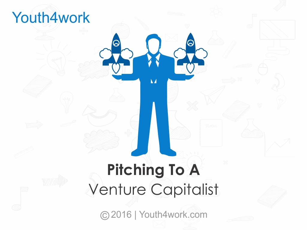 Pitching To A Venture Capitalist