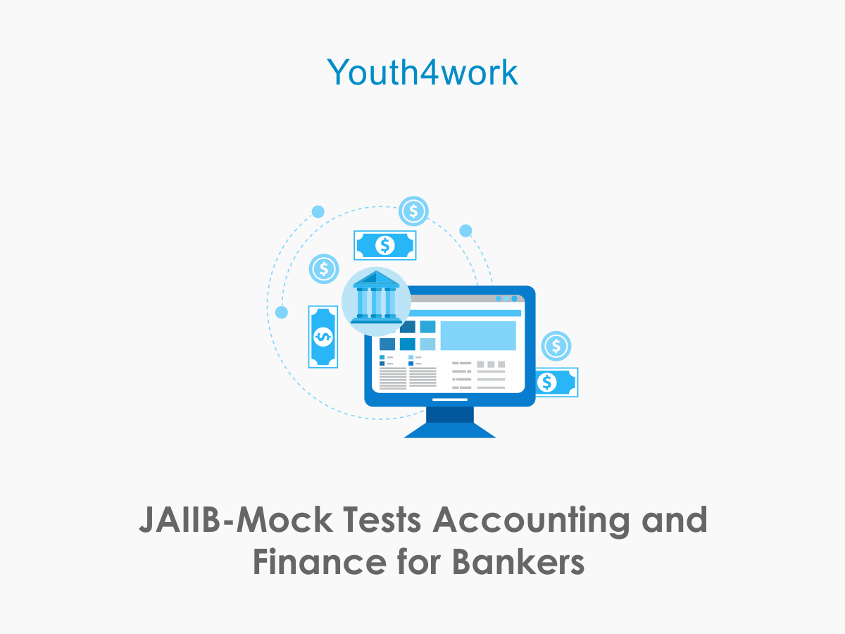 JAIIB Mock Tests  Accounting and Finance for Bankers