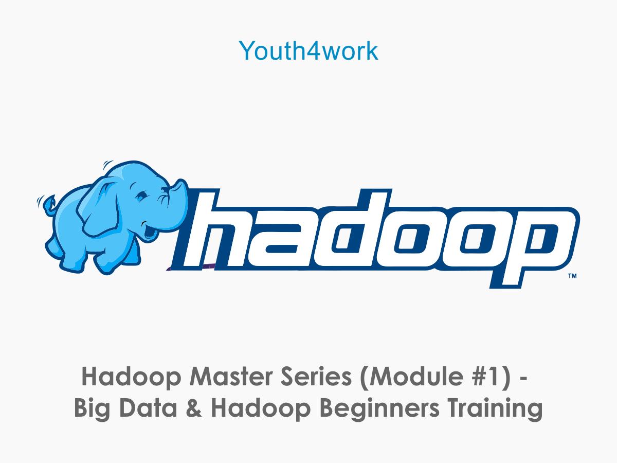 Hadoop Master Series Module 1
