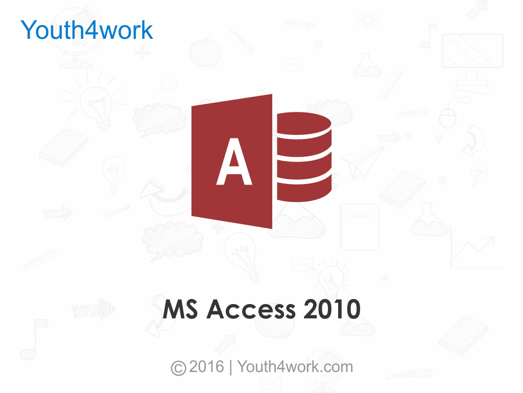 Learn MS Access 2010