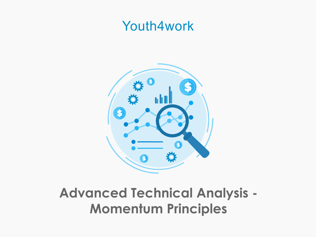 Advanced Technical Analysis - Momentum Principles