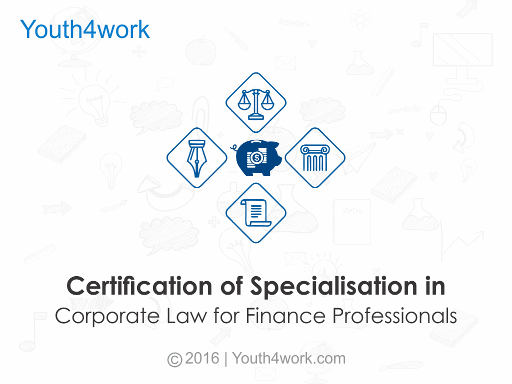 Certification of Specialisation in Corporate Law for Finance Professionals