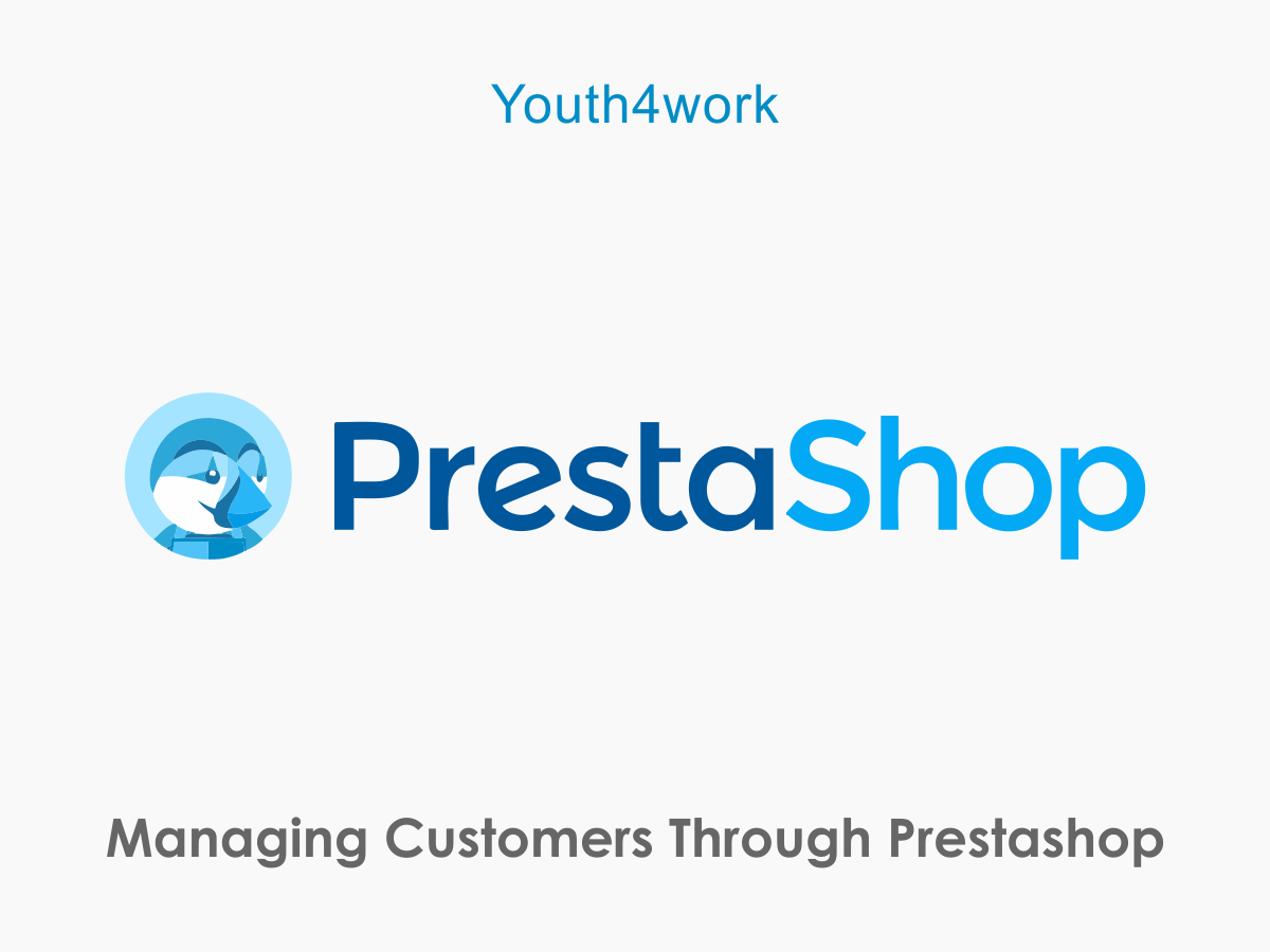 Managing Customers Through Prestashop