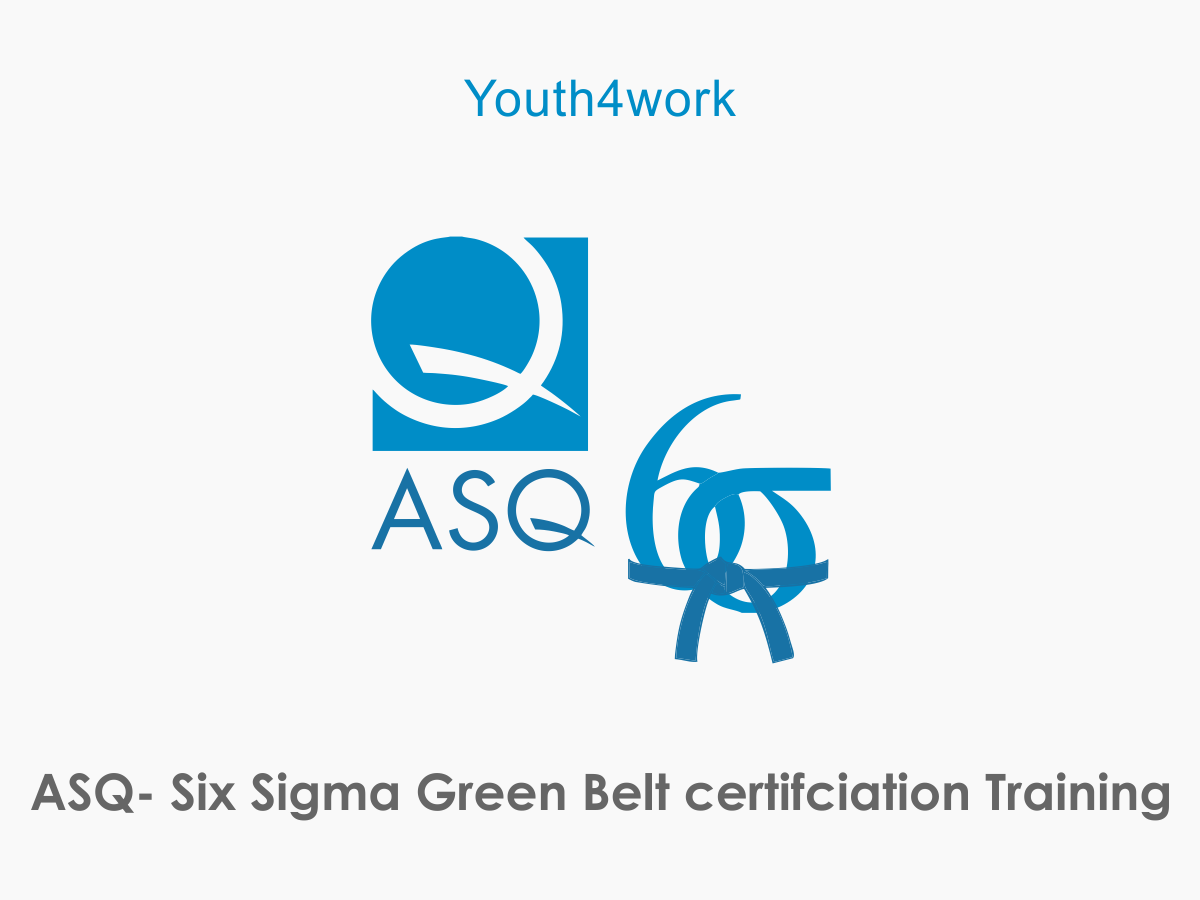 ASQ- Six Sigma Green Belt certifciation Training