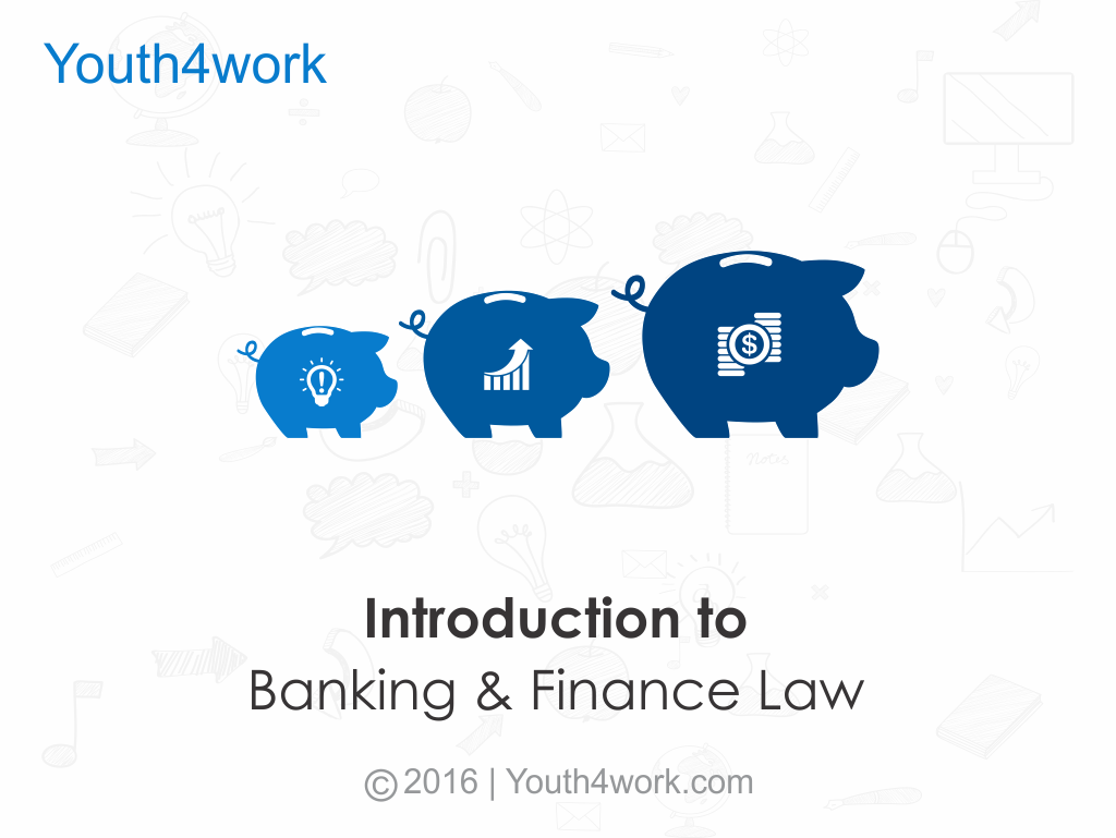 Introduction to Banking and Finance Law