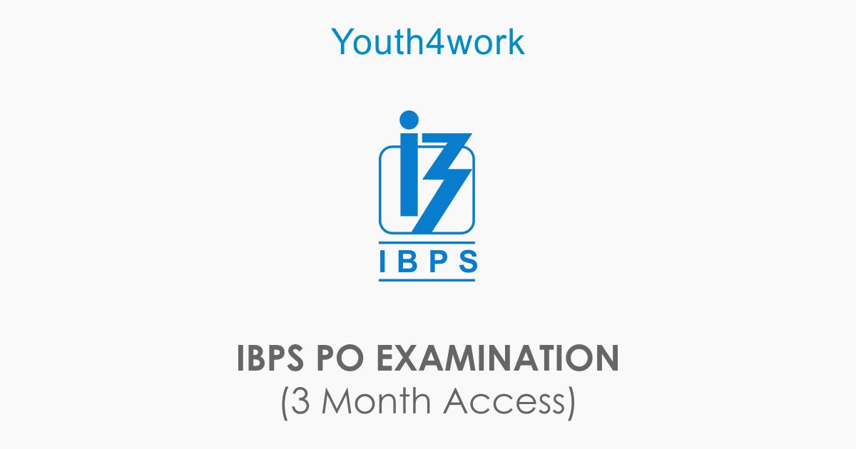 IBPS PO EXAMINATION