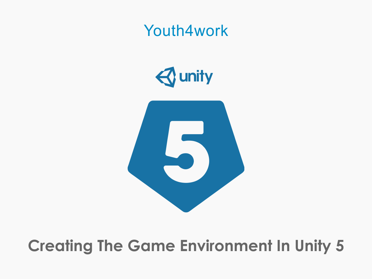 Creating The Game Environment In Unity 5