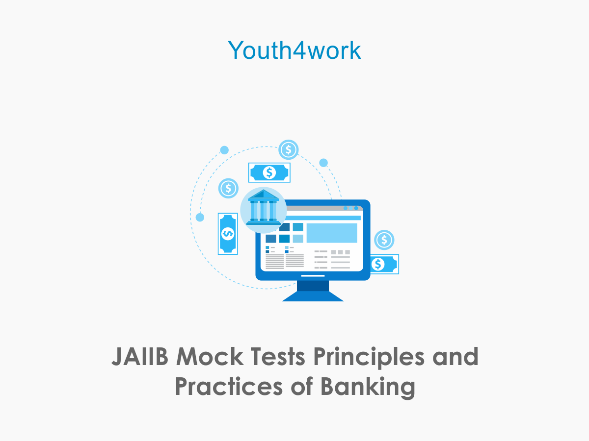 JAIIB Mock Tests  Principles and Practices of Banking