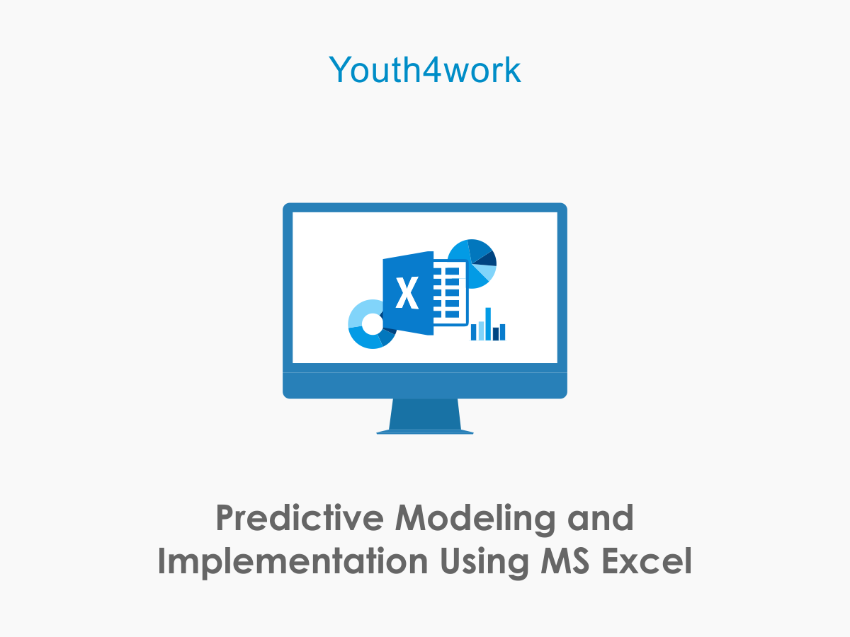 Predictive Modeling and Implementation Using Excel