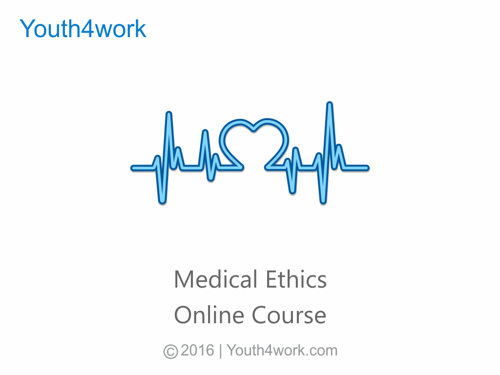 Medical Ethics Online Course
