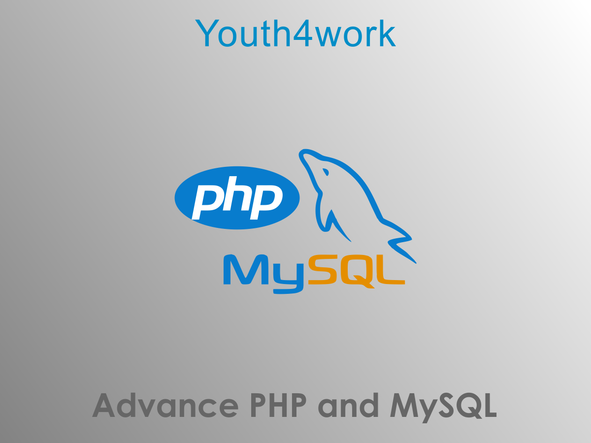 Advance PHP and MySQL