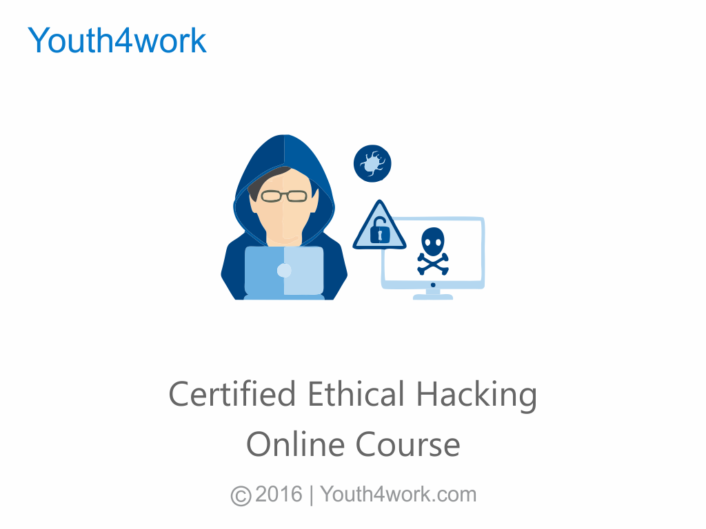 Certified Ethical Hacking Online Course