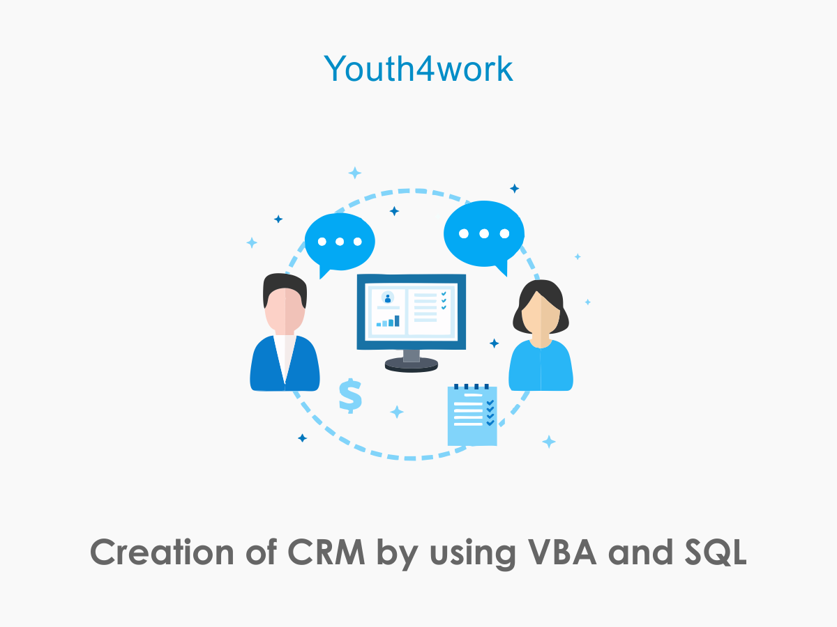 Creation of CRM by using VBA and SQL