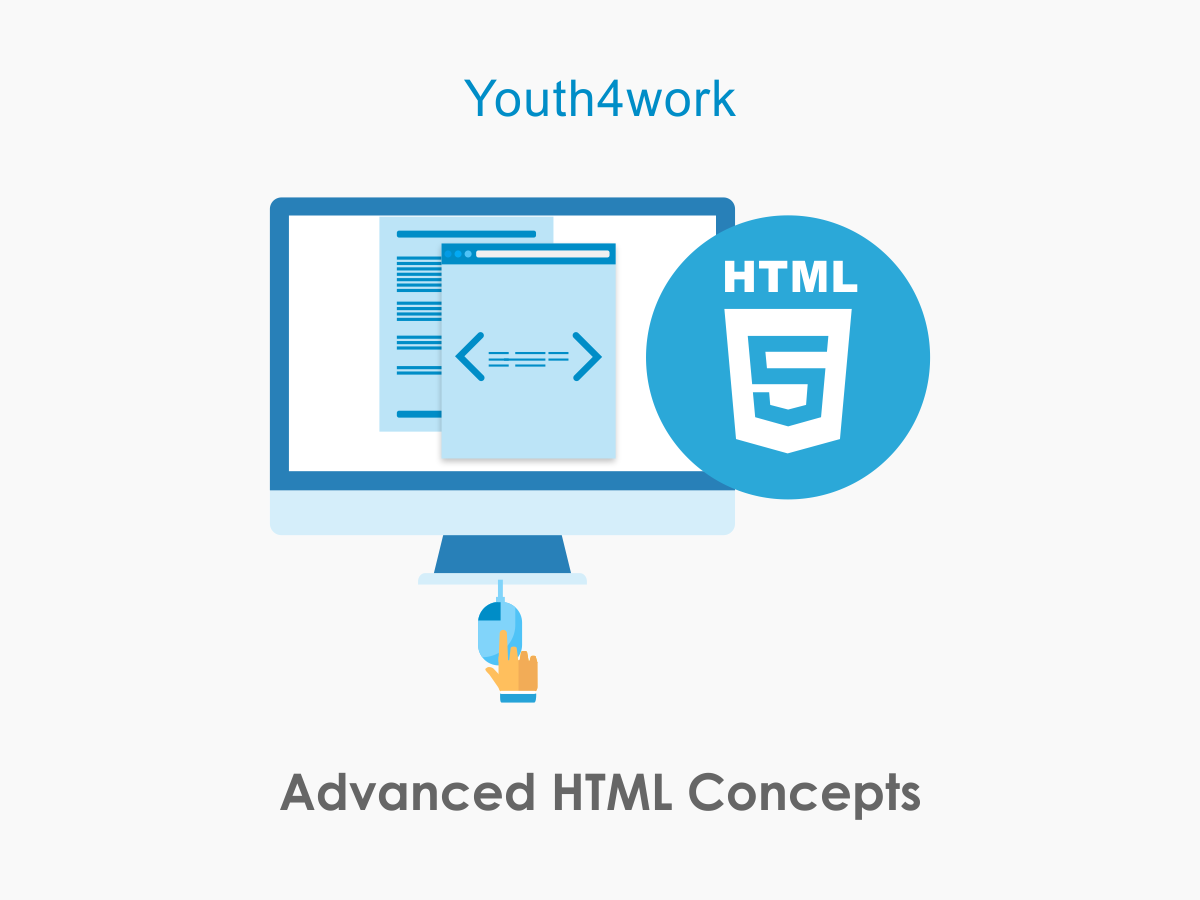 Advanced HTML Concepts
