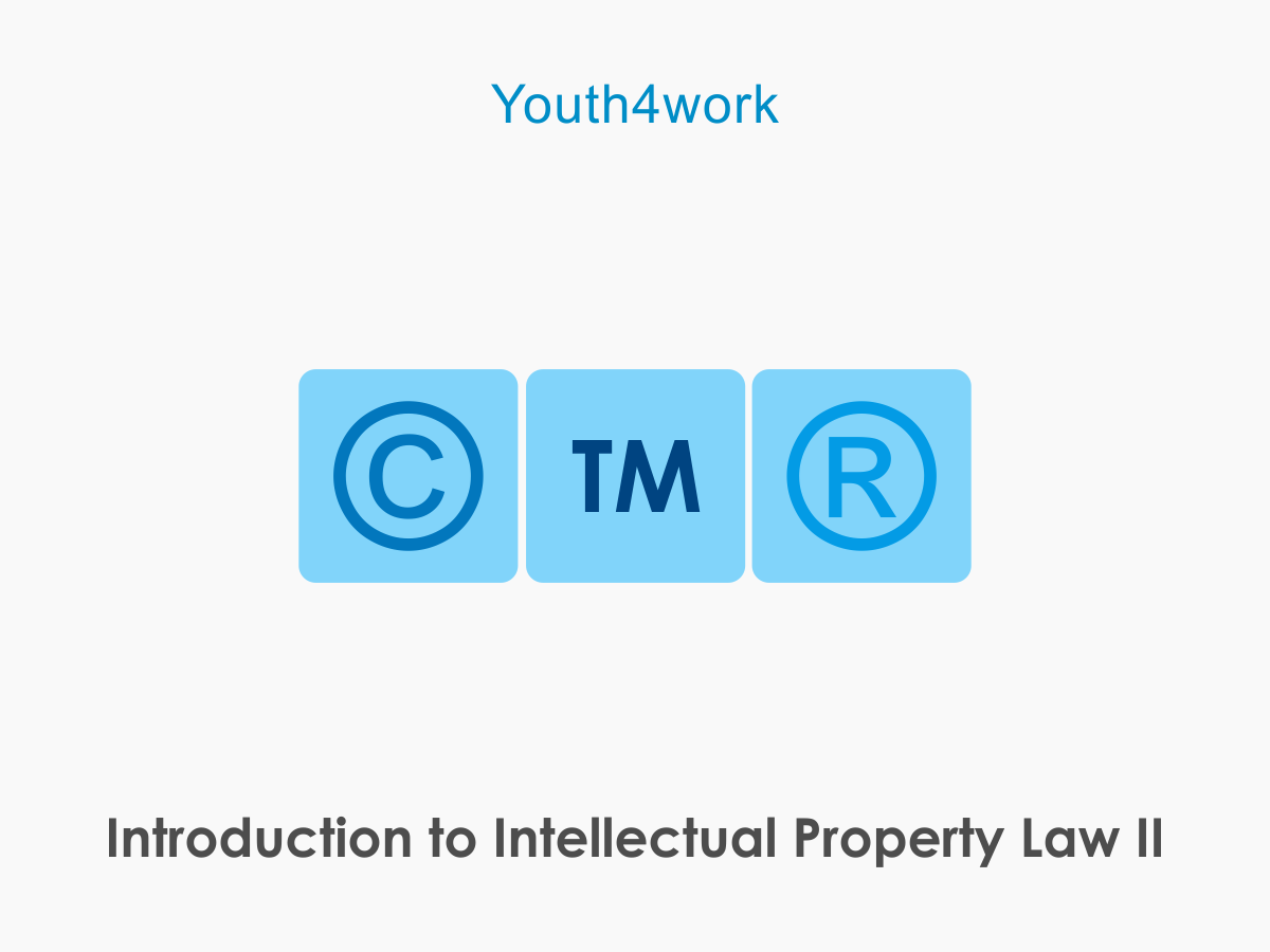 Introduction to Intellectual Property Law - II
