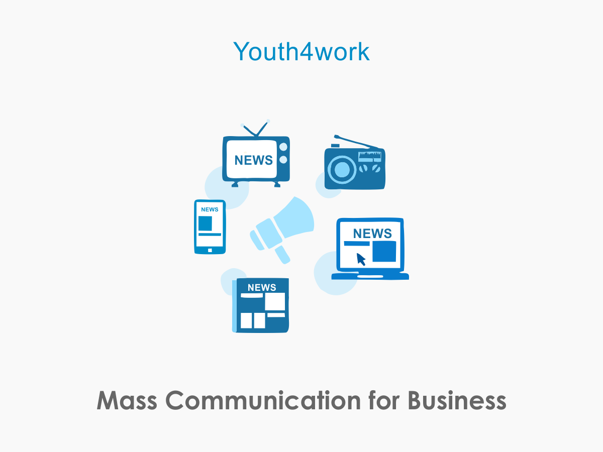 Mass Communication for Business