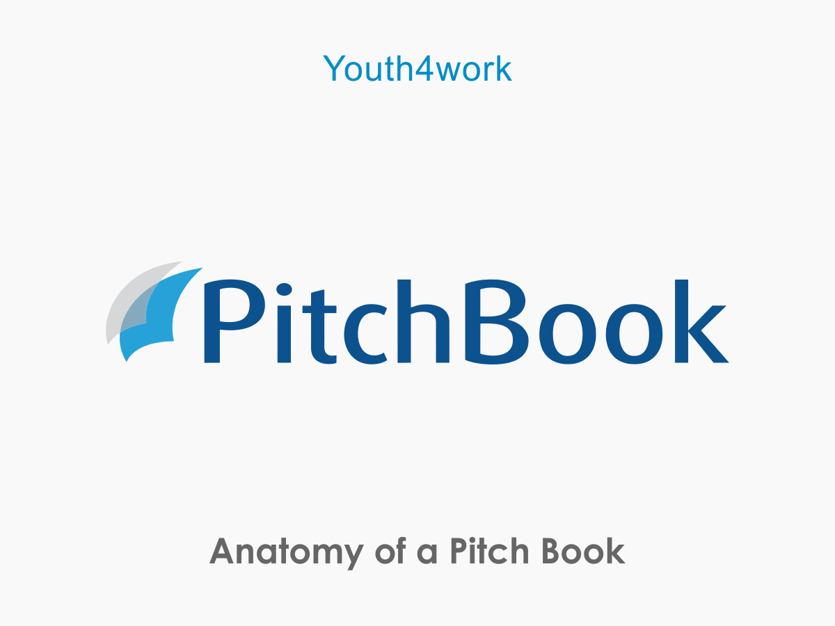Anatomy of a Pitch Book